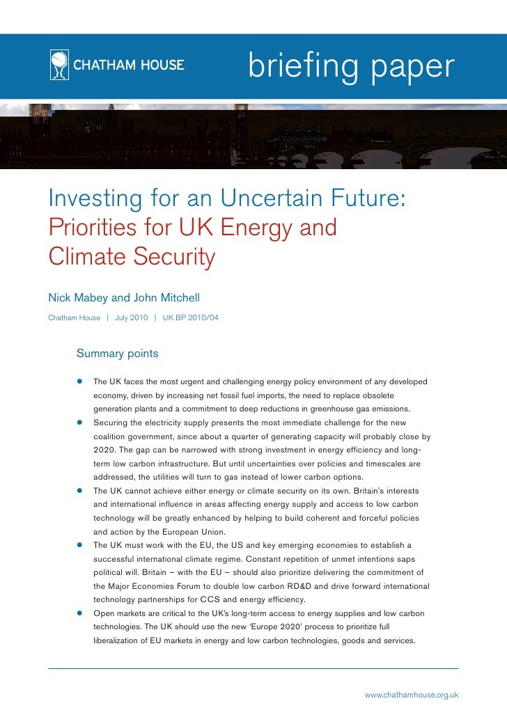 briefing paper   Investing for an Uncertain Future: Priorities for UK Energy and Climate Security Nick Mabey and John Mitc...