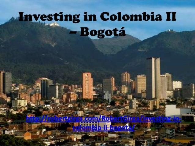 Investing In Colombia II Bogota