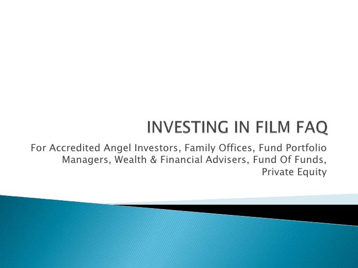 Alternative Investment To Startups For VC, Affluent HNW Investors, Hedge Funds, Financial Advisors, Fund Of Funds, Portfolio Managers Using An Investment In Film Vehicle