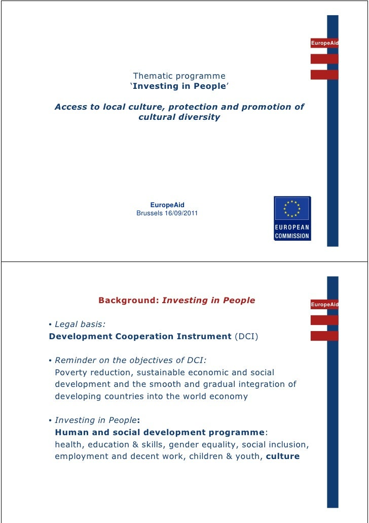 EuropeAid                     Thematic programme                    'Investing in People' Access to local culture, protect...