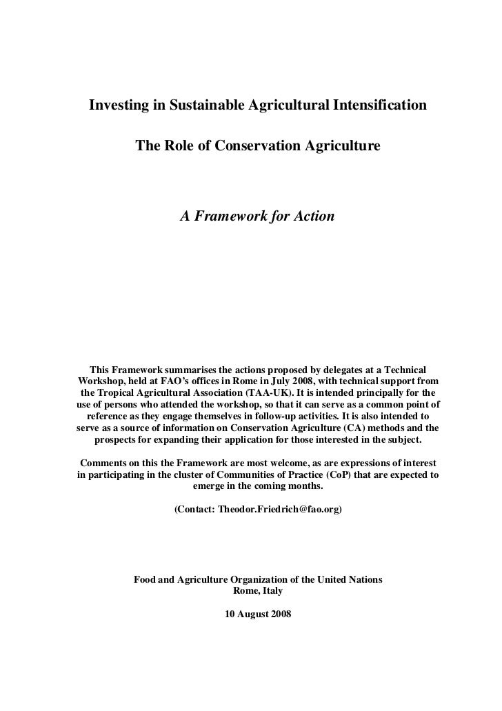 Investing in Sustainable Agricultural Intensification             The Role of Conservation Agriculture                    ...