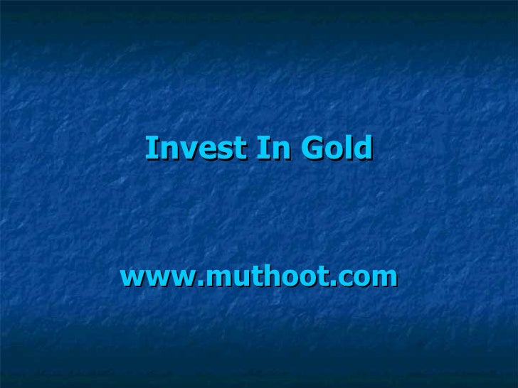 Invest In Gold www.muthoot.com
