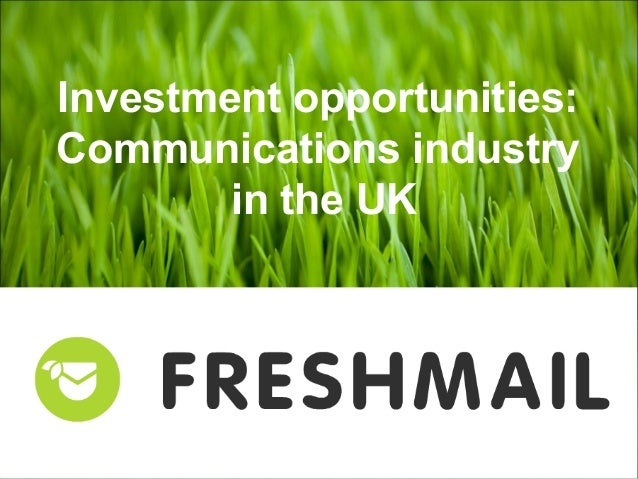 Investment opportunities: Communications industry in the UK