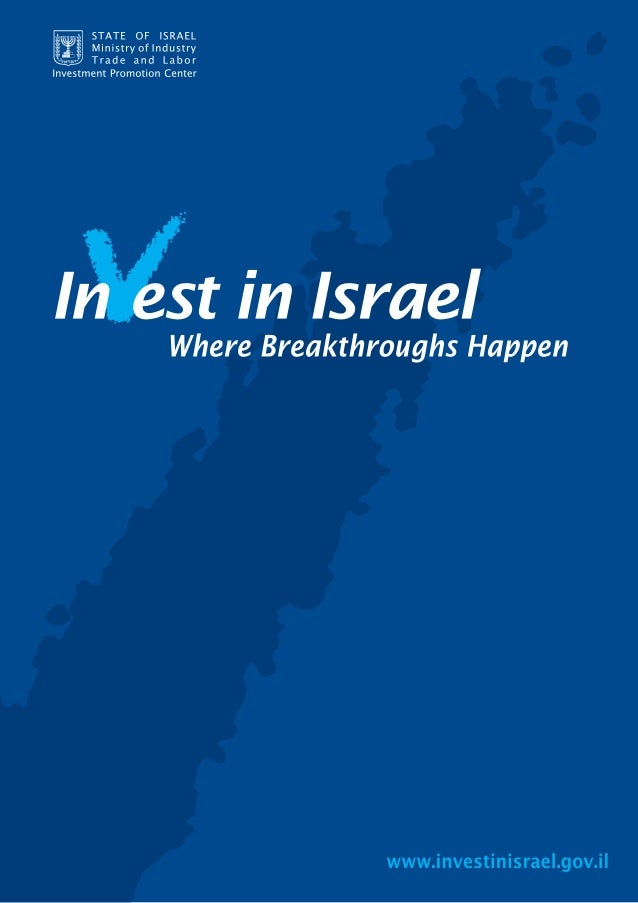 The resources, record and business environment that make Israel a smart investment today and tomorrow Israel has amazing p...