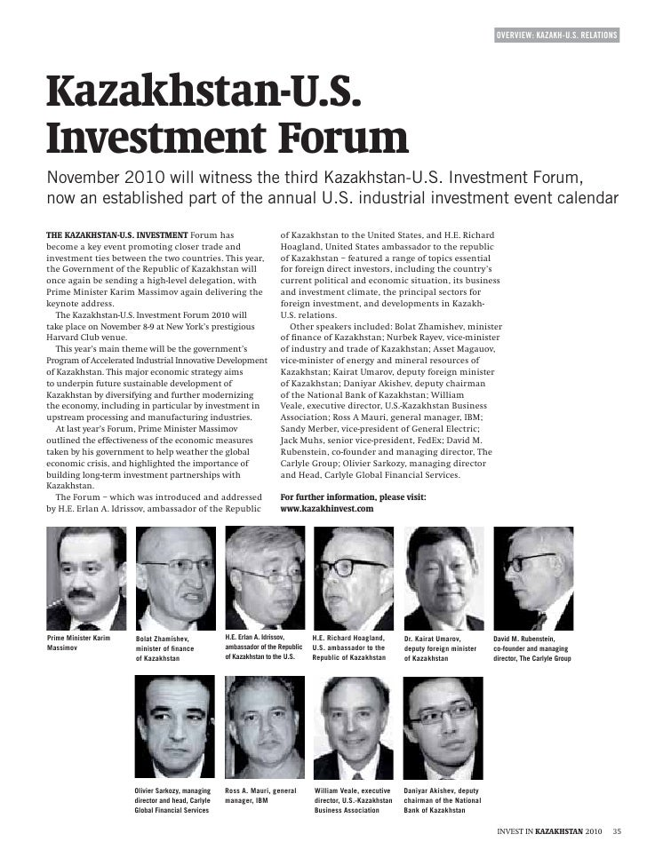 OVERVIEW: KAZAKH-U.S. RELATIONS     November 2010 will witness the third Kazakhstan-U.S. Investment Forum, now an establis...