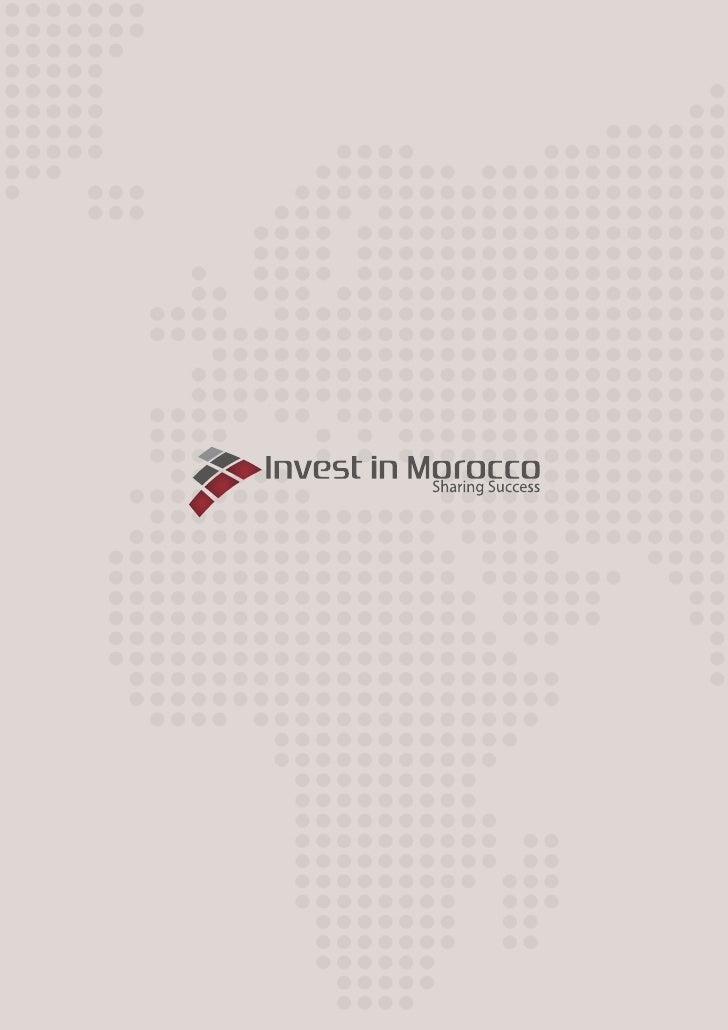 04 / 05 INVEST IN MOROCCO