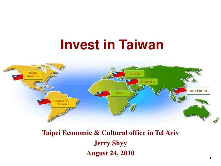 Invest in Taiwan  North                                     Europe America                                                ...