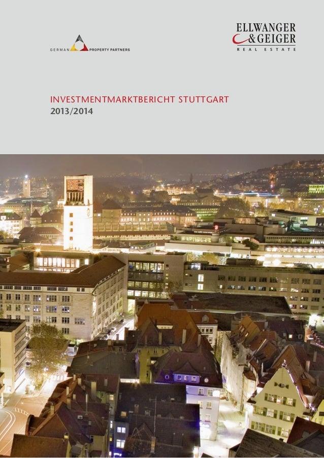 Ellwanger & Geiger Real Estate: INVESTMENTMARKTBERICHT STUTTGART 2013/2014