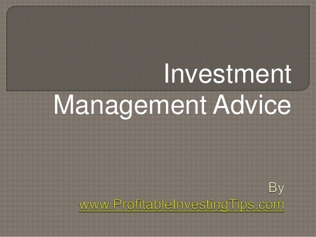Investment Management Advice