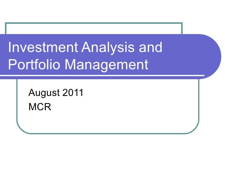 Investment Analysis 107 August 2011