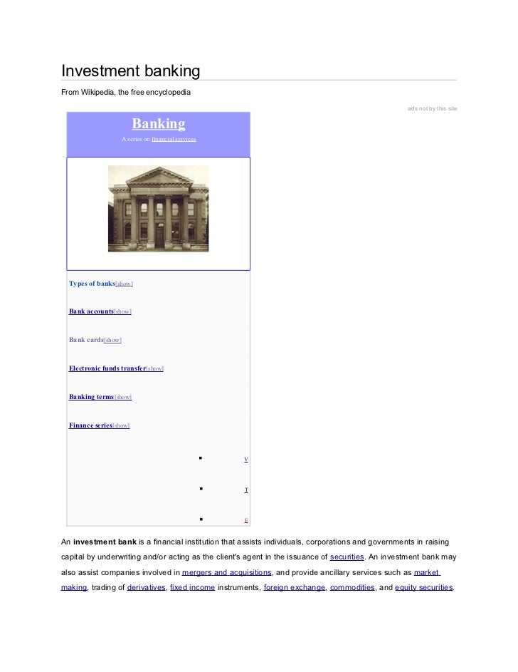Investment bankingFrom Wikipedia, the free encyclopedia                                                                   ...