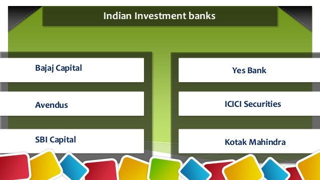 investment banking in india Here we are providing the top investment banking firms in india, leading investment companies on this page.