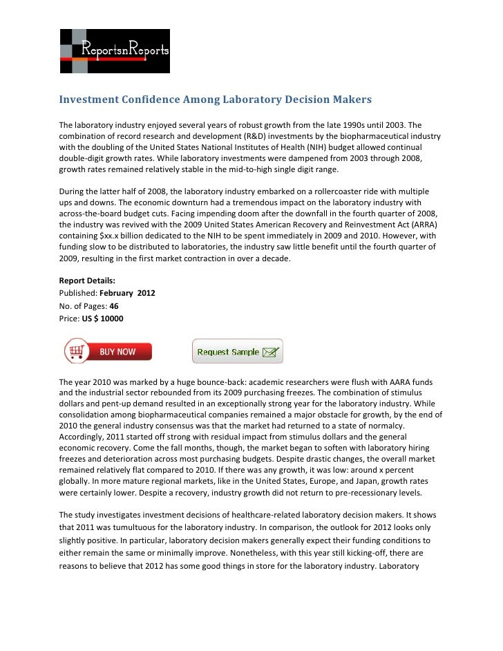Investment Confidence Among Laboratory Decision MakersThe laboratory industry enjoyed several years of robust growth from ...