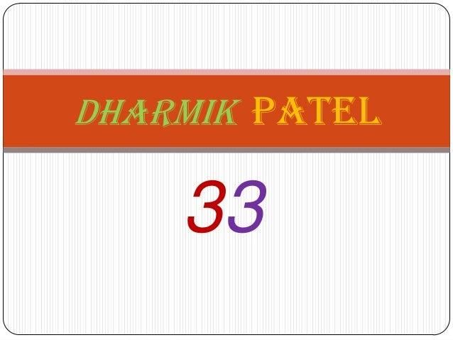 Dharmik Patel  33