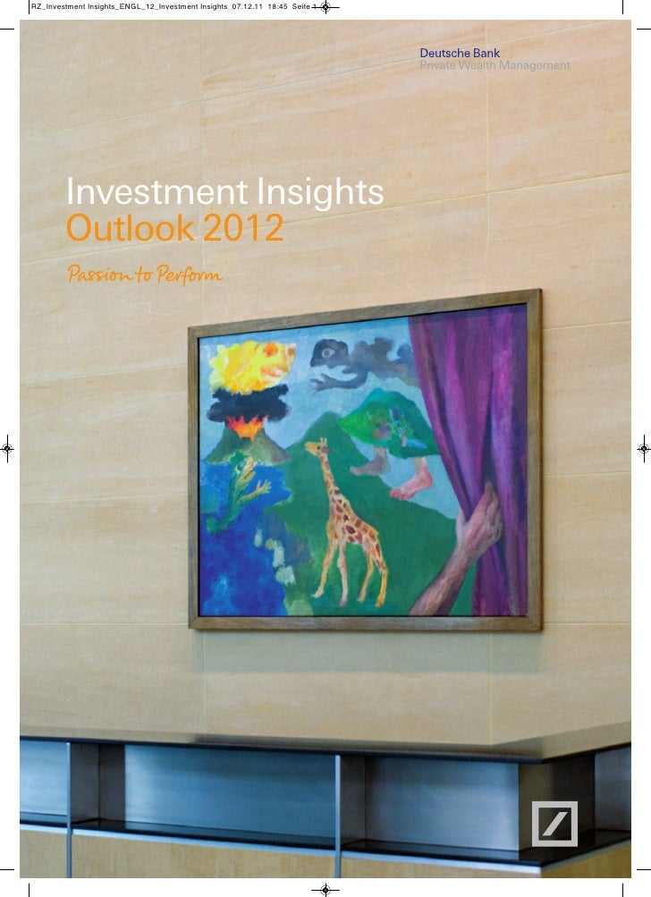 RZ_Investment Insights_ENGL_12_Investment Insights 07.12.11 18:45 Seite 1        Investment Insights        Outlook 2012