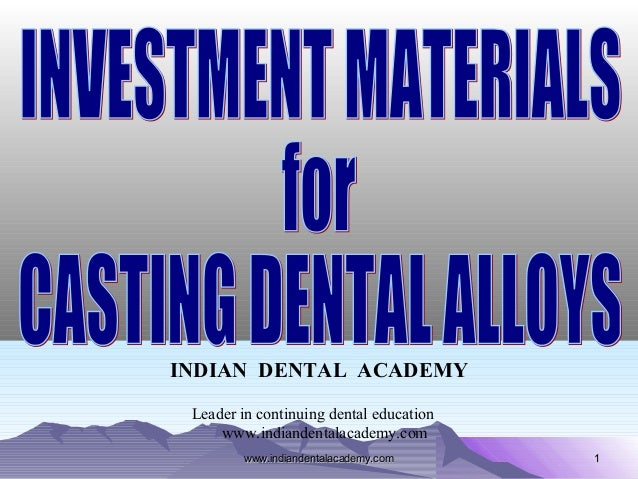 11 INDIAN DENTAL ACADEMY Leader in continuing dental education www.indiandentalacademy.com www.indiandentalacademy.comwww....
