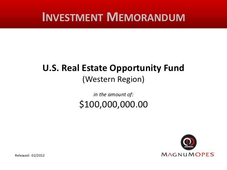INVESTMENT MEMORANDUM               U.S. Real Estate Opportunity Fund                        (Western Region)             ...