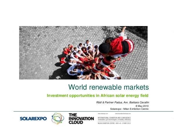 1© Rödl & Partner 15-16 marzo 20128th of May 2013 World renewable markets Rödl & Partner Padua, Avv. Barbara Cavallin 8 Ma...