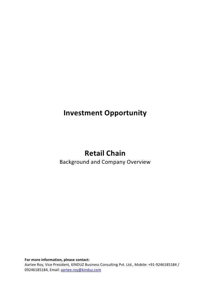 Investment Opportunity                                      Retail Chain                     Background and Company Overvi...
