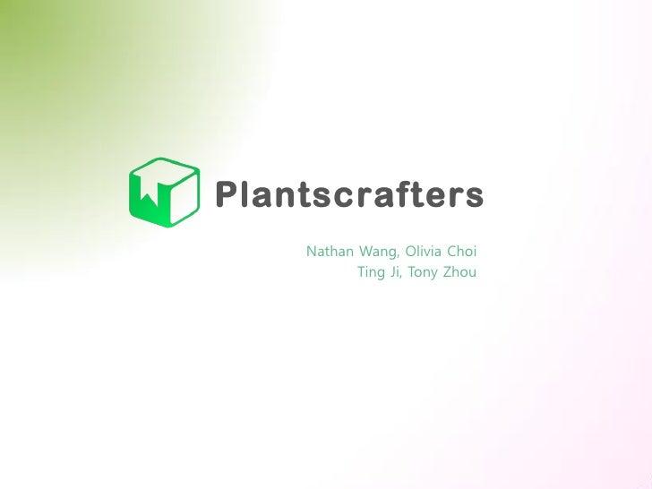 Nathan Wang, Olivia Choi       Ting Ji, Tony Zhou