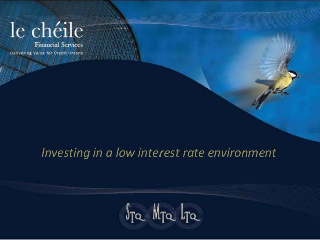 Investing in a low interest rate environment