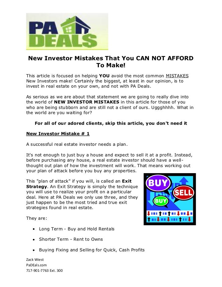 New Investor Mistakes That You CAN NOT AFFORD                    To Make!This article is focused on helping YOU avoid the ...
