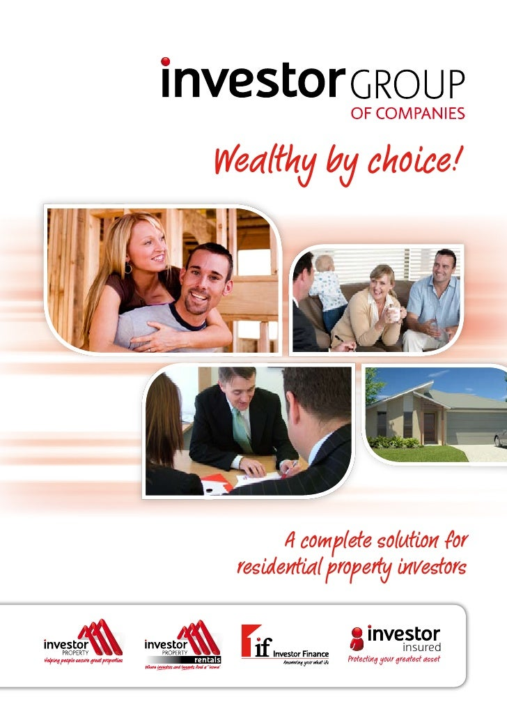 Wealthy by choice!                of companies            A complete solution for  residential property investors         ...
