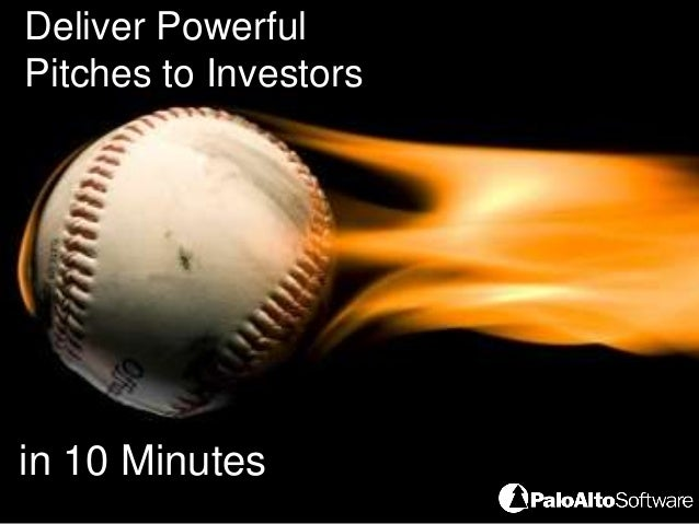 Deliver PowerfulPitches to Investorsin 10 Minutes