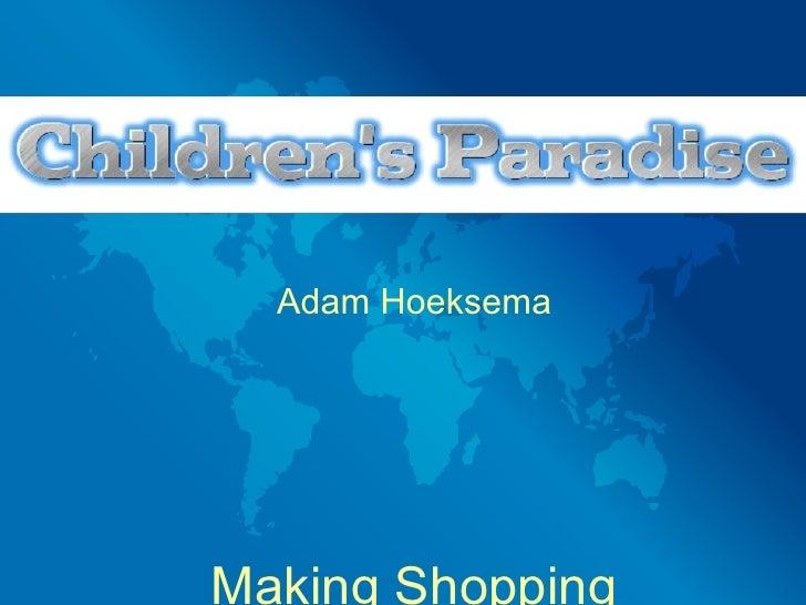 Adam Hoeksema     Making Shopping