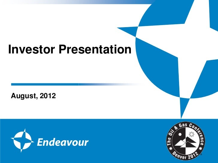 Investor PresentationAugust, 2012