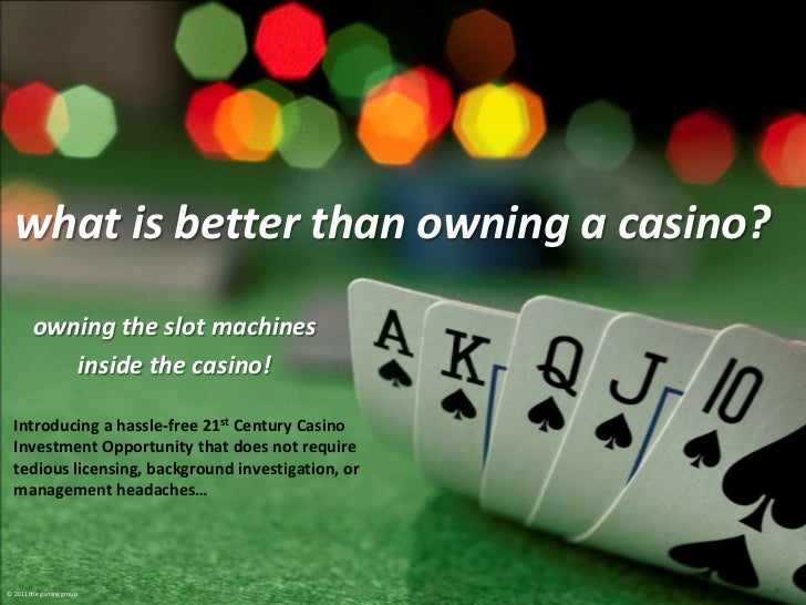 what is better than owning a casino?<br />owning the slot machines<br />inside the casino!<br />Introducing a hassle-free ...