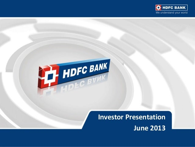 HDFC Bank Investor presentation: June 2013