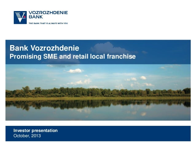 Bank Vozrozhdenie Promising SME and retail local franchise  Investor presentation October, 2013