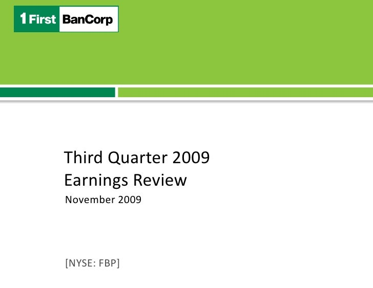 Third Quarter 2009<br />Earnings Review<br />November 2009<br />[NYSE: FBP]<br />