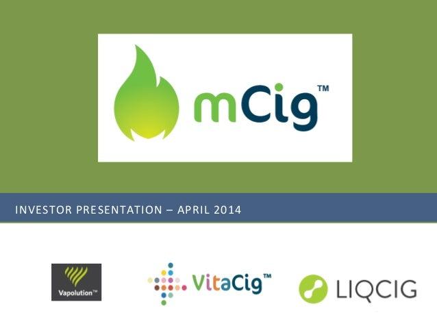 INVESTOR PRESENTATION – APRIL 2014