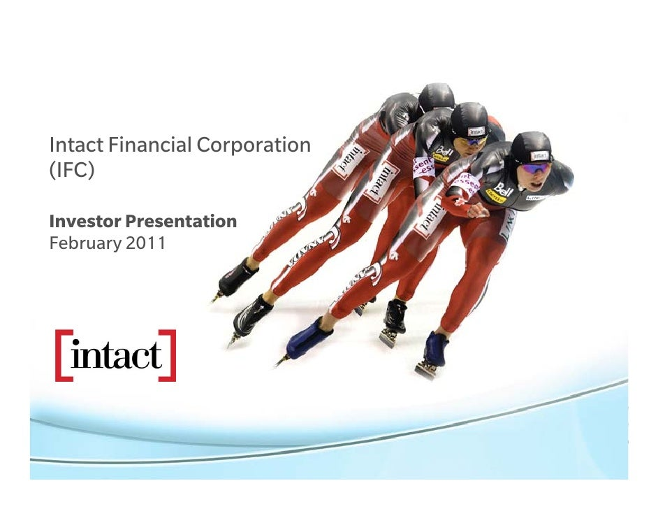 Intact Financial Corporation(IFC)Investor PresentationFebruary 2011
