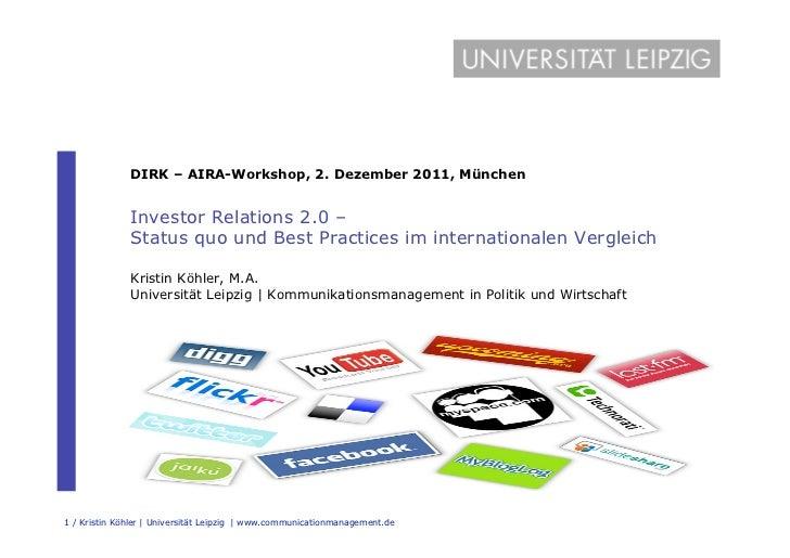 DIRK – AIRA-Workshop, 2. Dezember 2011, München              Investor Relations 2.0 –              Status quo und Best Pra...