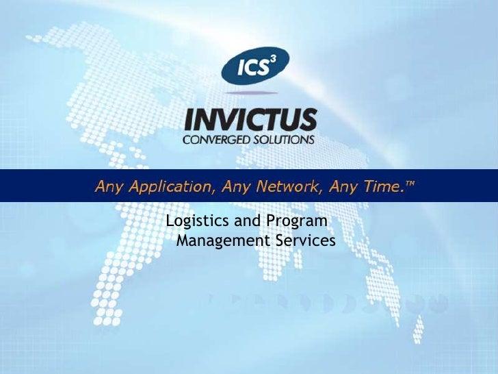 Logistics and Program Management Services <br />