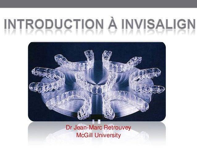 Dr Jean-Marc Retrouvey    McGill University