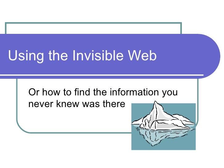 Invisible web