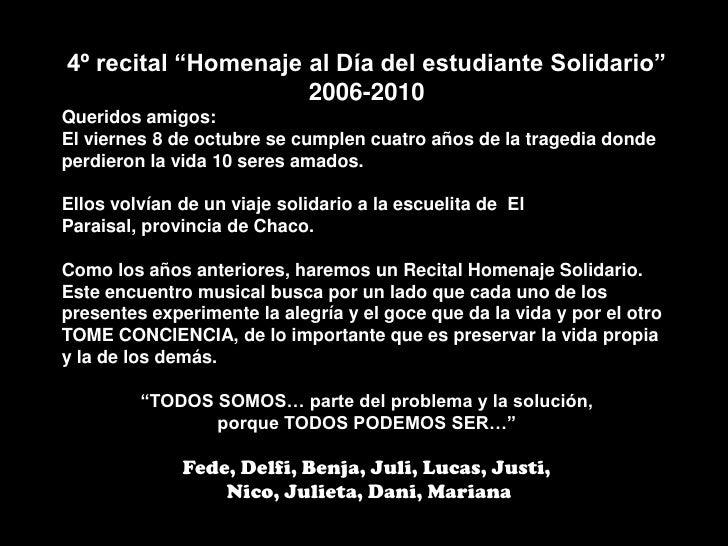 """4º recital """"Homenaje al Día del estudiante Solidario""""<br />2006-2010<br />Queridos amigos:<br />El viernes 8 de octubre se..."""