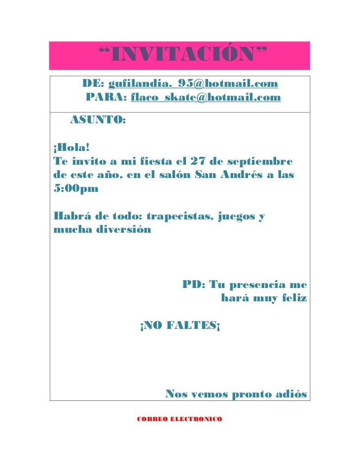 """""""INVITACIÓN""""    DE: gufilandia._95@hotmail.com    PARA: flaco_skate@hotmail.com  ASUNTO:¡Hola!Te invito a mi fiesta el 27 ..."""