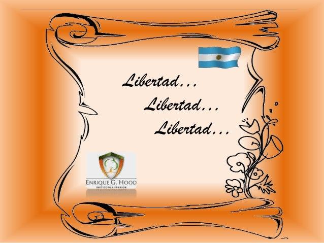 Libertad… Libertad… Libertad…