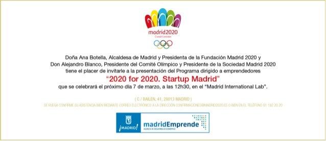 """Invitación a la presentación de """"2020 for 2020. Startup Madrid"""" (07/03/13, 12:30)"""