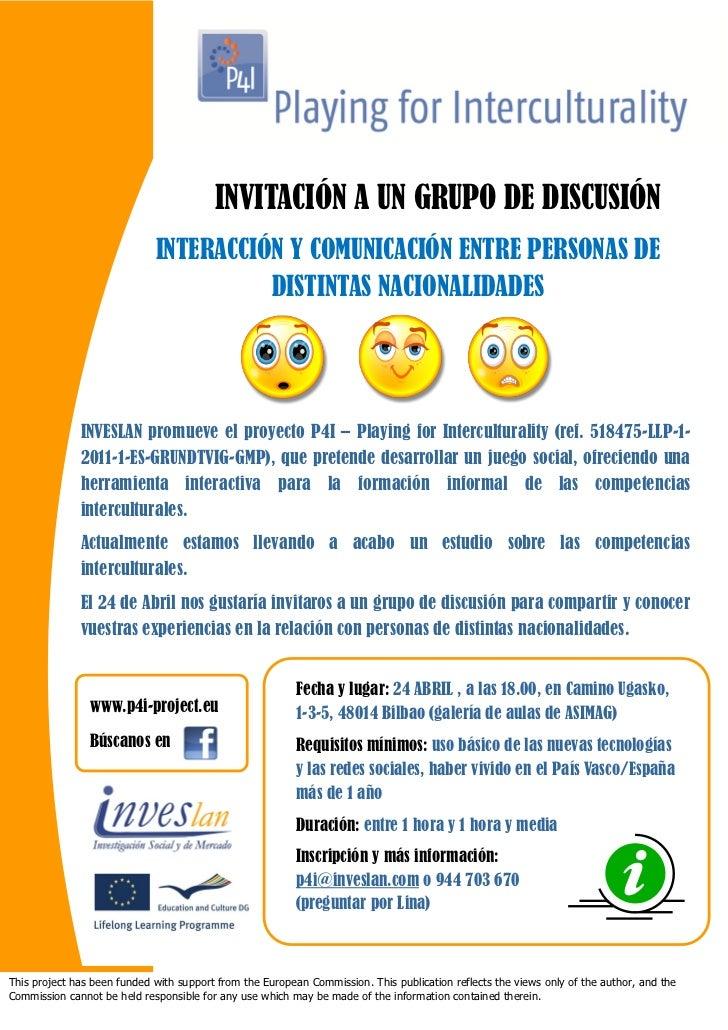 INVITACIÓN A UN GRUPO DE DISCUSIÓN                             INTERACCIÓN Y COMUNICACIÓN ENTRE PERSONAS DE               ...