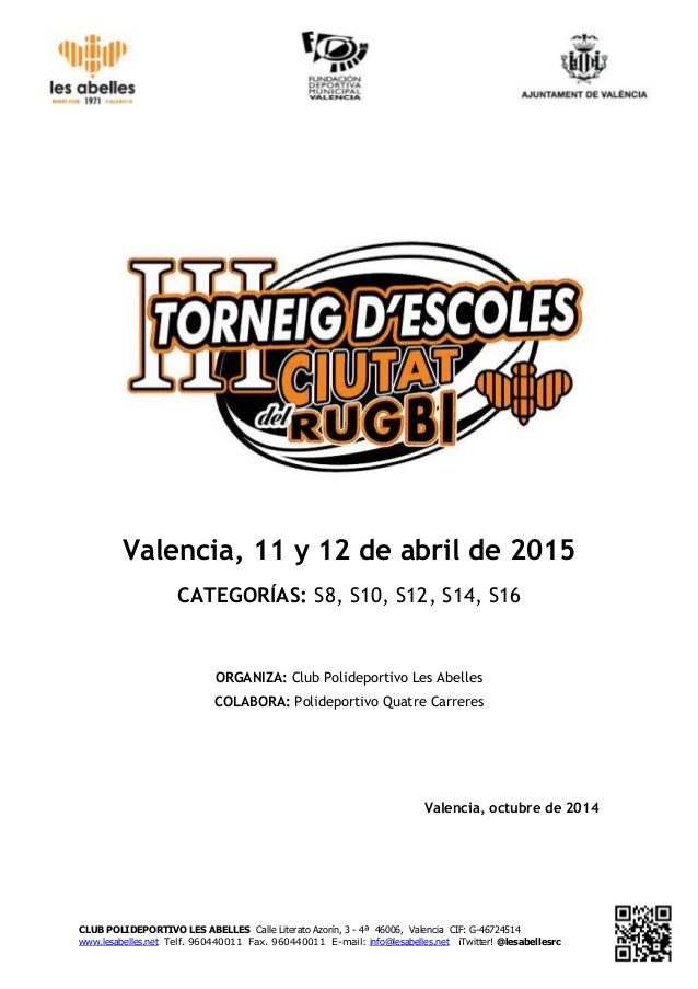 CLUB POLIDEPORTIVO LES ABELLES Calle Literato Azorín, 3 - 4ª 46006, Valencia CIF: G-46724514 www.lesabelles.net Telf. 9604...