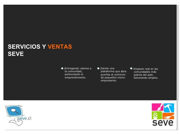 SERVICIOS Y  VENTAS   SEVE Entregando valores a la comunidad, potenciando el emprendimiento. Dando una plataforma que abra...