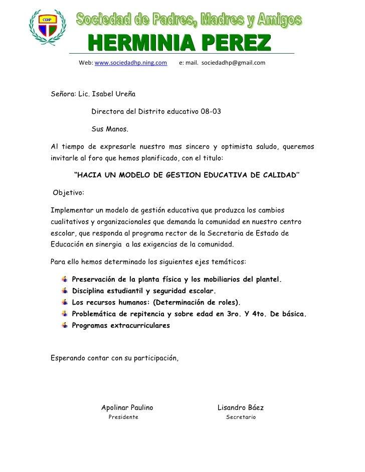 Web: www.sociedadhp.ning.com     e: mail. sociedadhp@gmail.com    Señora: Lic. Isabel Ureña              Directora del Dis...