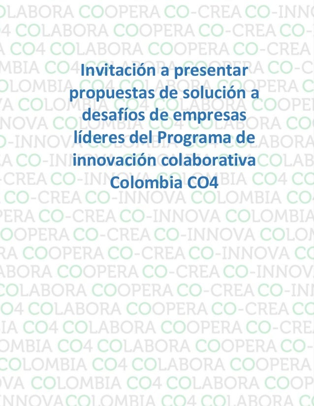 Invitación a presentar  propuestas de solución a  desafíos de empresas  líderes del Programa de  innovación colaborativa  ...