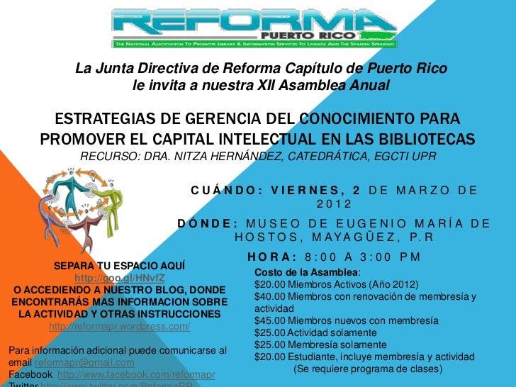 La Junta Directiva de Reforma Capítulo de Puerto Rico                      le invita a nuestra XII Asamblea Anual       ES...
